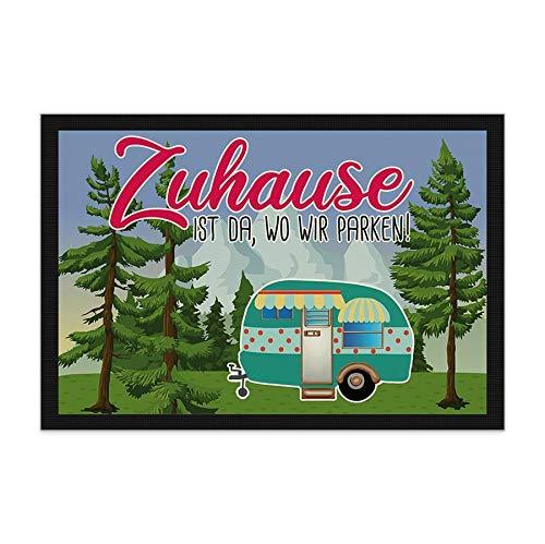 Print Royal Camping Fußmatte mit lustigem Spruch - Wald - Zuhause ist da, wo wir parken - Geschenkidee/Camping Zubehör/Campingmatte/Vorzeltteppich - 60 x 40 cm