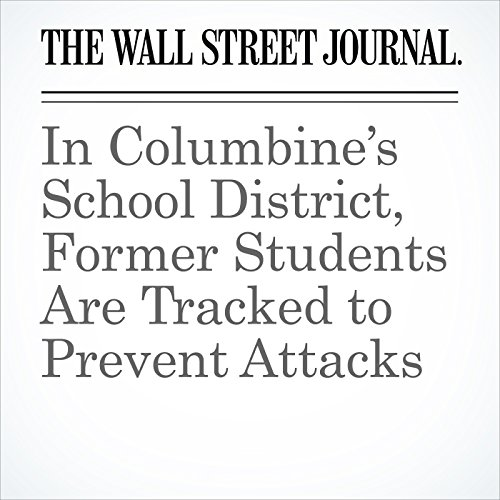 In Columbine's School District, Former Students Are Tracked to Prevent Attacks copertina
