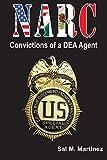 NARC, Convictions of a DEA Agent