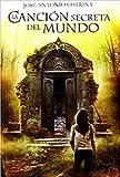 La canción secreta del mundo (Kraken) (Spanish Edition)