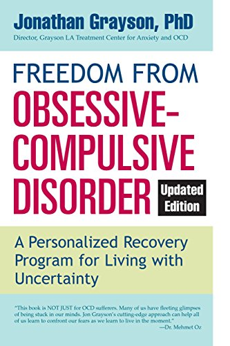 Freedom from Obsessive Compulsive Disorder: A Personalized Recovery Program for Living with Uncertainty, Updated Edition (Best Way To Hide Money From Creditors)