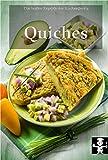 Quiches (Die besten Rezepte der Küchenprofis 8)