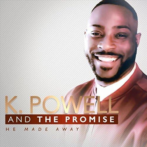 K. Powell & The Promise