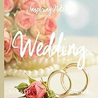 Wedding: Inspiring Notes