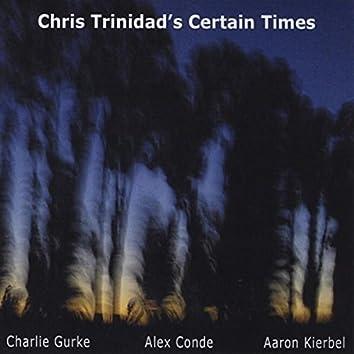 Chris Trinidad's Certain Times (feat. Charlie Gurke, Alex Conde, & Aaron Kierbel)