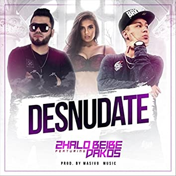 Desnudate (feat. Dakos)