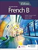 French B for the IB Diploma Second Edition (French Edition)