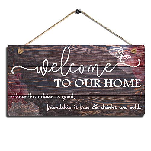 Vintage Home Decor Sign Welcome To Our Home Wall Art Sign-where the advice is good, friendship is free and drinks are cold Wall Hanging Sign Size 11.5 x 6