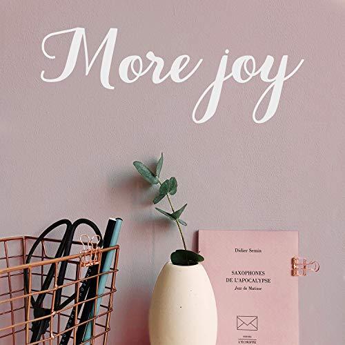 Sticker mural en vinyle - More Joy - 17,8 x 50,8 cm - Design moderne et minimaliste - Citation positive - Pour chambre à coucher, chambre d'enfant - Pour bureau, salle de jeux, salon, café blanc