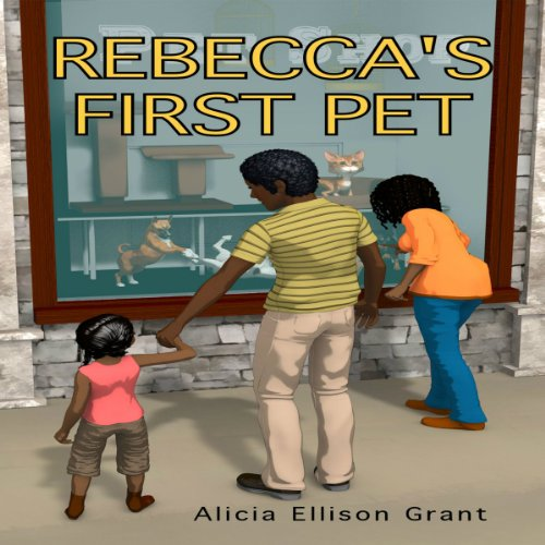 Rebecca's First Pet audiobook cover art