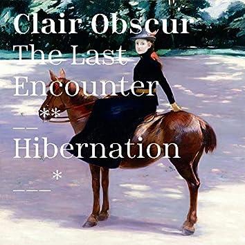 The Last Encounter / Hibernation