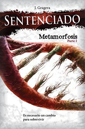 Sentenciado: Metamorfosis