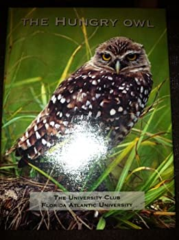 Spiral-bound The Hungry Owl. The University Club Florida Atlantic University Book