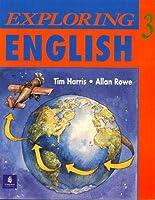 EXPLORING ENGLISH 3: WORKBOOK