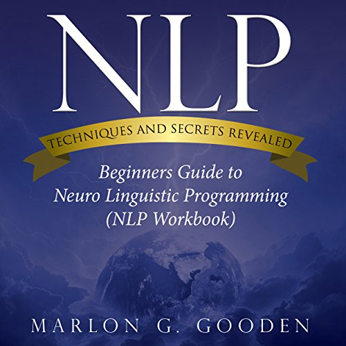 NLP Techniques and Secrets Revealed audiobook cover art