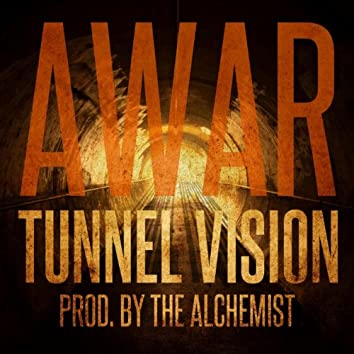 Tunnel Vision (Produced By the Alchemist)