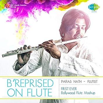B'reprised on Flute