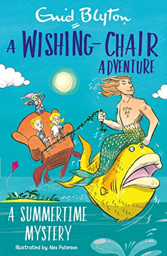 Blyton, E: Wishing-Chair Adventure: A Summertime Mystery