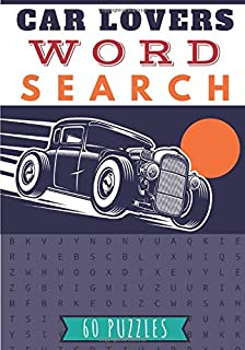 Car Lovers Word Search: Car word search   Practice Workbook For Adults and Kids   60 puzzles with word scramble   Find mor...