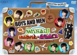BOYS AND MEN in Find the WASABI:NAGOYA & B...[DVD]