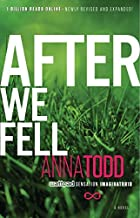 By Anna Todd After We Fell (The After Series) [Paperback]