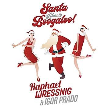 Santa Likes To Boogaloo!