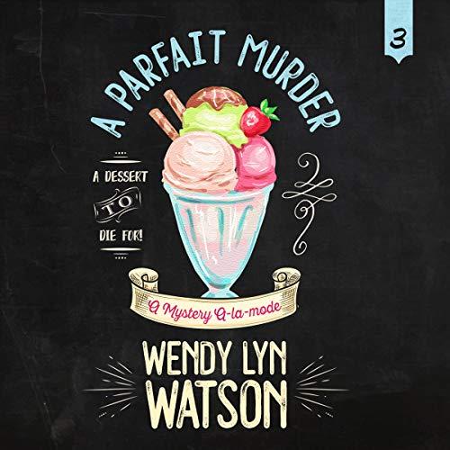 A Parfait Murder audiobook cover art