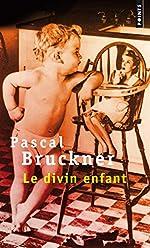 Le Divin enfant de Pascal Bruckner