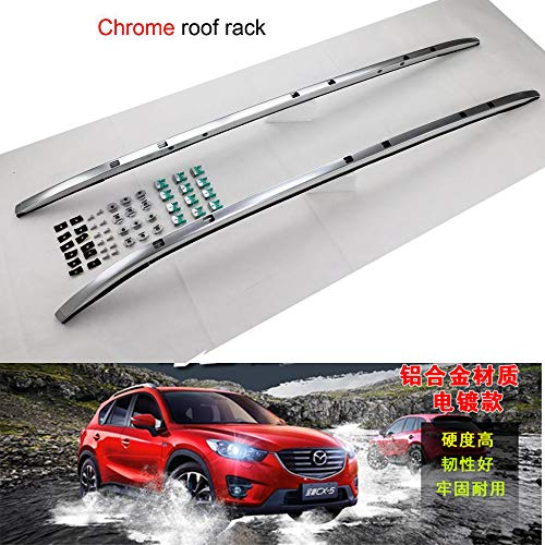LKJIPL Neue Ankunfts-Dachreling Ross Bar & Roof Rack-Fit für Mazda CX-5 2017 2018 2019,Chromeroofrack