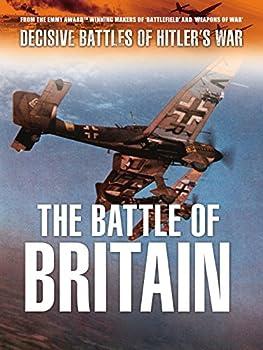 Decisive Battles of Hitler s War  Battle of Britain