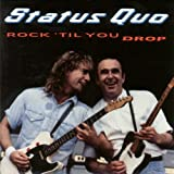 Status Quo: Rock 'Til You Drop (Audio CD)