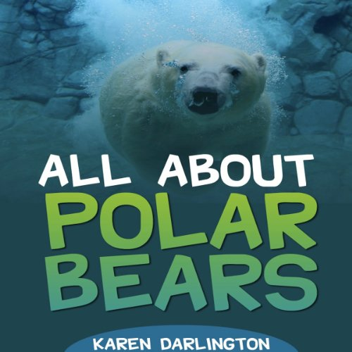 All About Polar Bears audiobook cover art