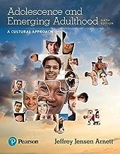 Adolescence and Emerging Adulthood: A Cultural Approach (Arnett & Jensen Development Series)
