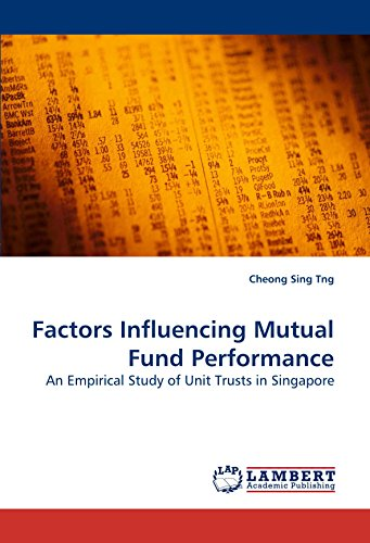 51oa0Hg+g1L - Factors Influencing Mutual Fund Performance: An Empirical Study of Unit Trusts in Singapore