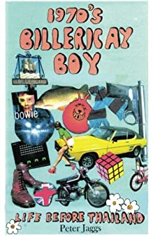 1970's Billercay Boy - Life Before Thailand by Peter Jaggs