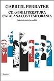 Curs de literatura catalana contemporània: Edició de Jordi Cornudella (Catalan Edition)