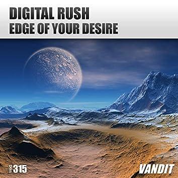 Edge of Your Desire