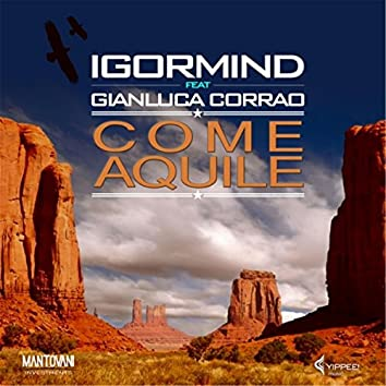 Come Aquile (feat. Gianluca Corrao)