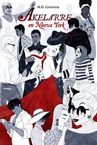 Akelarre en Nueva York (Spanish Edition)