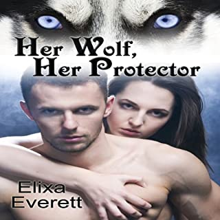 Her Wolf, Her Protector audiobook cover art