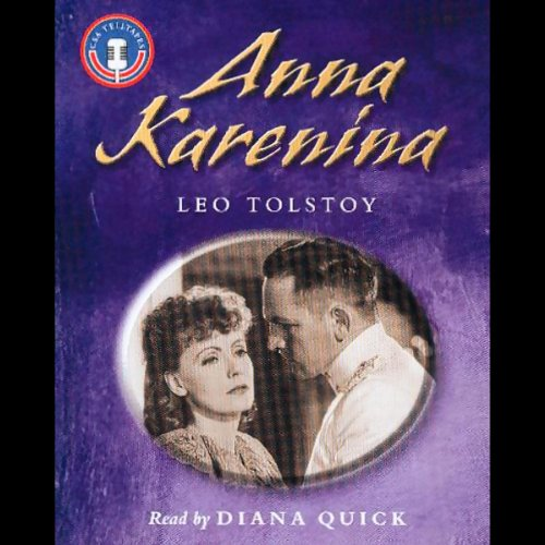 Anna Karenina                   By:                                                                                                                                 Leo Tolstoy                               Narrated by:                                                                                                                                 Diana Quick                      Length: 2 hrs and 24 mins     Not rated yet     Overall 0.0