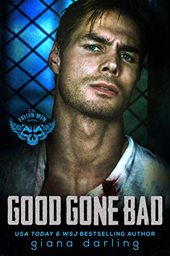 Good Gone Bad by Giana Darling