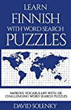 Learn Finnish with Word Search Puzzles: Learn Finnish Language Vocabulary with Challenging Word Find Puzzles for All Ages - David Solenky