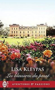 Les blessures du passé par Lisa Kleypas