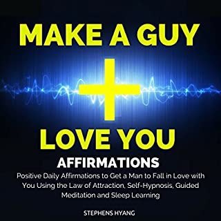 Make a Guy Love You Affirmations cover art