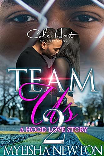 Team Us 2: A Hood Love Story (English Edition)