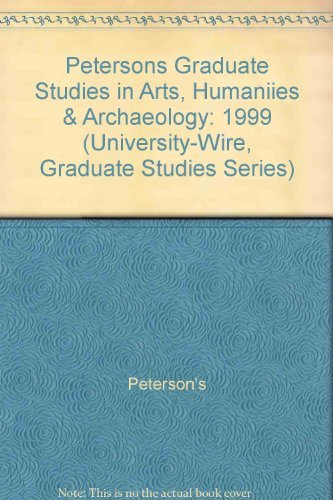 Graduate Studies In Arts Humanities Archaeology The Unique Multimedia Guide To Graduate And Professional Programs
