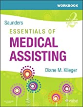 Workbook for Saunders Essentials of Medical Assisting by Klieger RN MBA CMA (AAMA), Diane M.. (Saunders,2009) [Paperback] 2ND EDITION