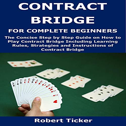 Contract Bridge for Complete Beginners cover art