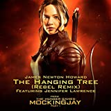 The Hanging Tree ((Rebel Remix) From The Hunger Games: Mockingjay Part 1)